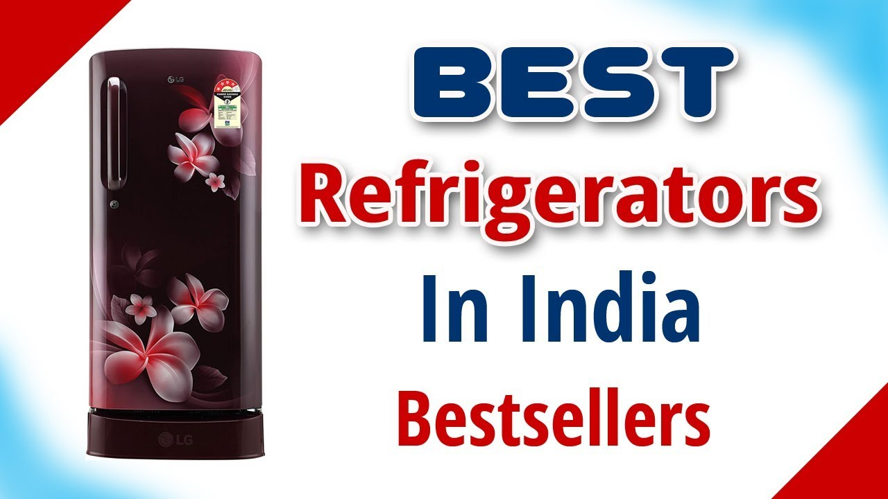 Best Refrigerators in India with Price | 2019 | Has TV