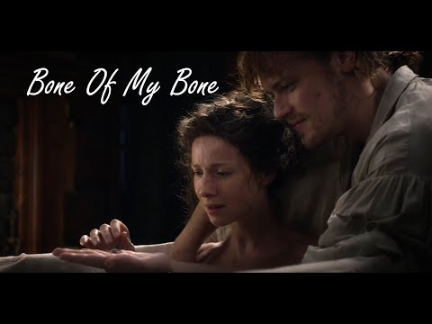 Outlander - Jamie and Claire - Bone of my Bone