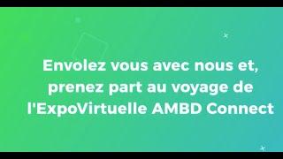 AMBD Connect, ExpoVirtuelle permanente B2B : GROUPES,CSE et des Professionnels.www.ambd-connect.com