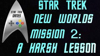 Star Trek New Worlds Federation Mission 2: A Harsh Lesson