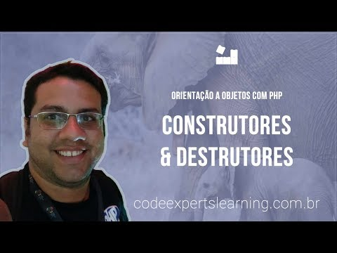 Vídeo no Youtube: [Orientação a Objetos com PHP] - 2 Construtores & Destrutores #phpOO