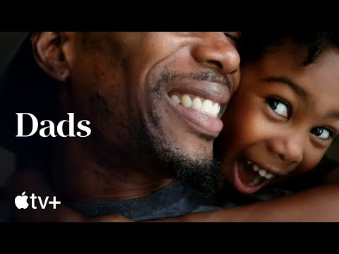 Dads — Official Trailer   Apple TV+