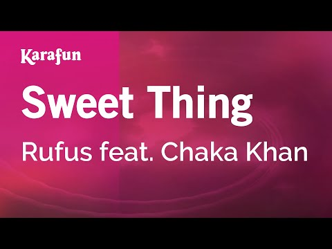 Karaoke Sweet Thing - Rufus *