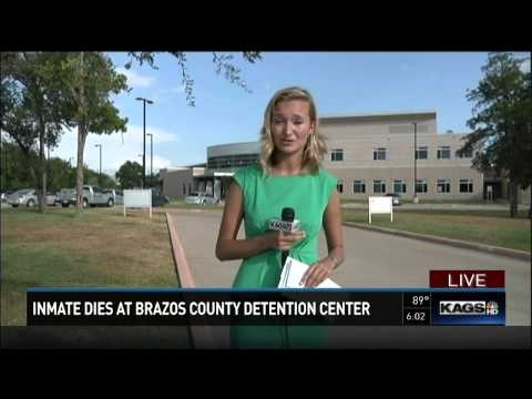 Inmate death at the Brazos County Detention Center
