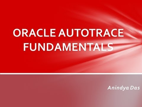 Oracle  AUTOTRACE Fundamentals to Analyze & Tune SQL