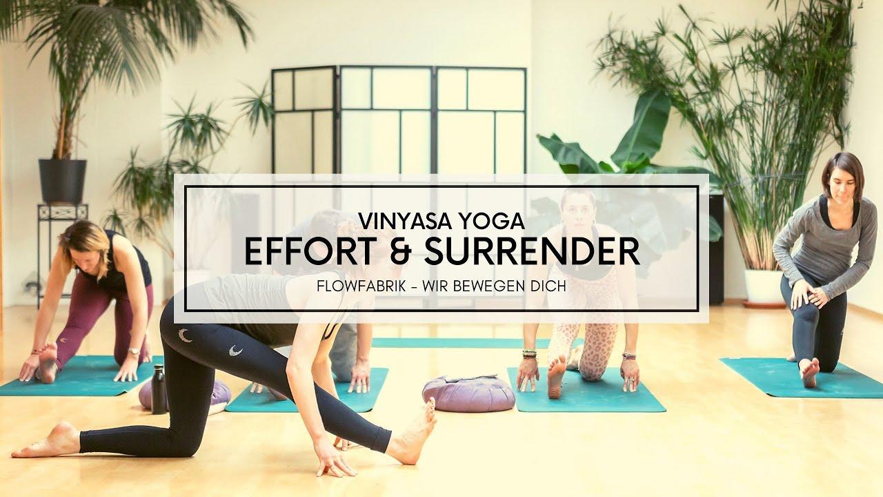 VIDEO: VINYASA YOGA   Effort & Surrender