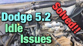 FIX!! Dodge/Jeep 5.2L Rough Idle Issue