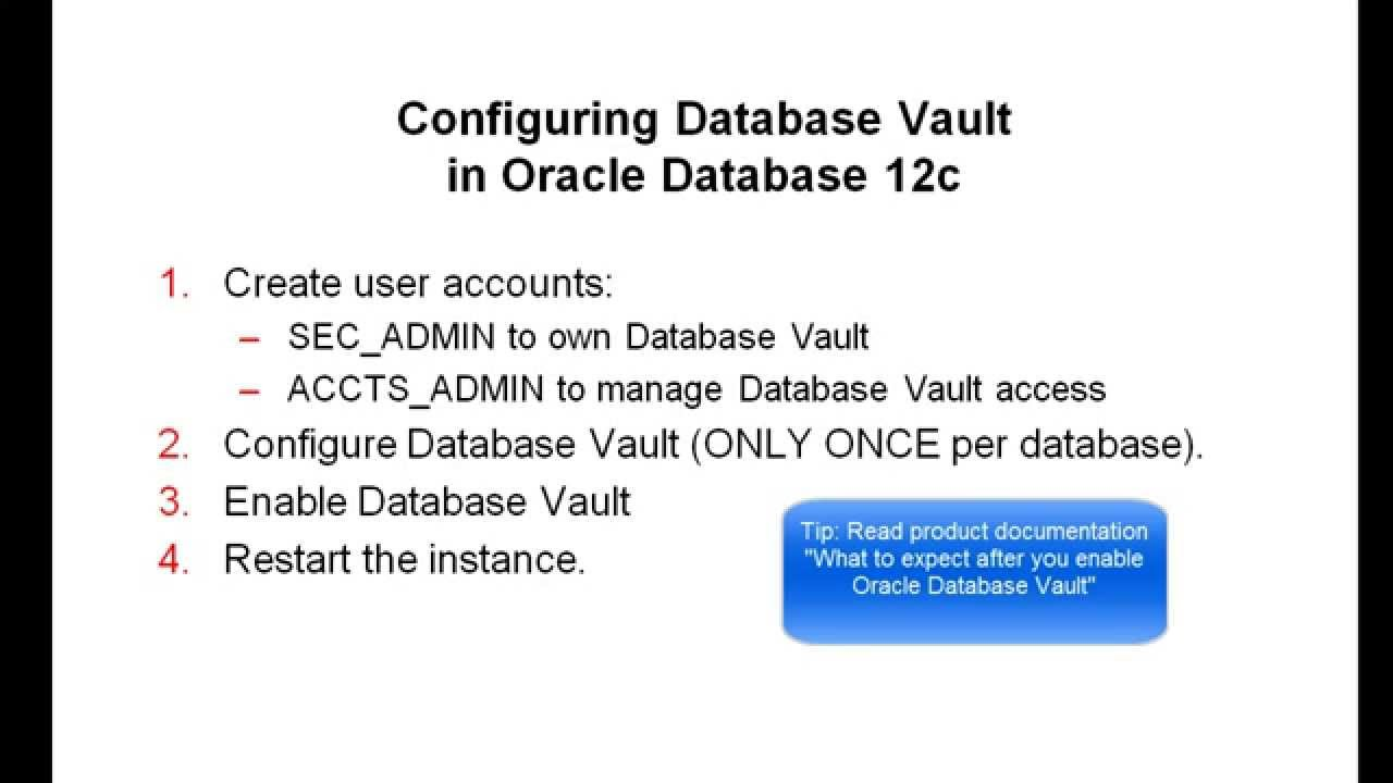 Configuring Database Vault in Oracle Database 12c