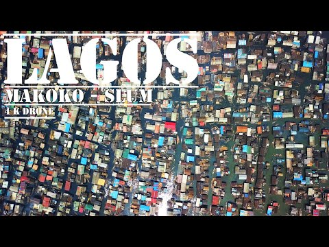 LAGOS  NIGERIA -  MAKOKO my beloved SLUM -[4K drone video] (2019)