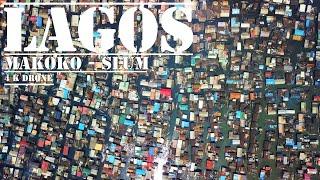 LAGOS  NIGERIA -  MAKOKO my beloved SLUM -[4K drone video] (2019)