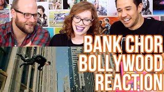 Bank Chor - Trailer - Bollywood REACTION