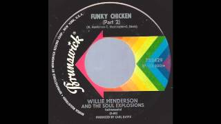 Willie Henderson & The Soul Explosions - Funky Chicken (Part 2) -