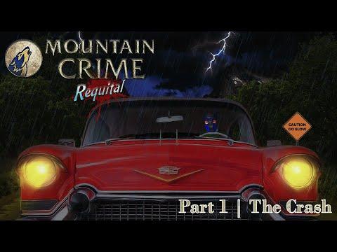 THE CRASH   Mountain Crime: Requital - Part 1  