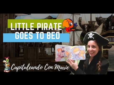 "Cuento en Inglés / Storytelling ""Little Pirate goes to bed""из YouTube · Длительность: 4 мин37 с"