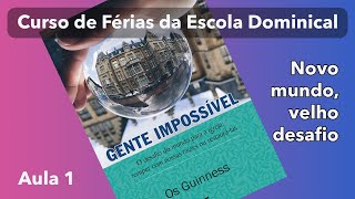 EBD de férias (AULA 1) : Gente Impossível - Rev. Misael