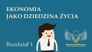 1. Ekonomia jako dziedzina życia | Wolna przedsiębiorczość - dr Mateusz Machaj