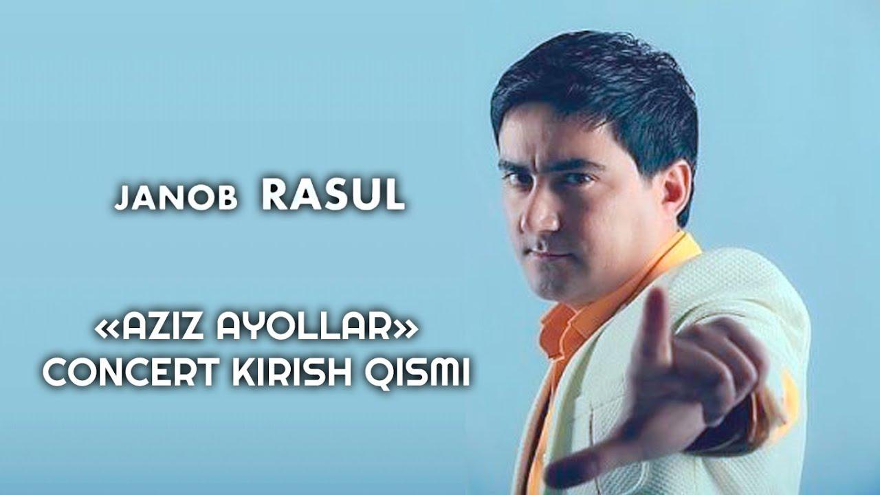 Janob Rasul - Kirish (Concert version)