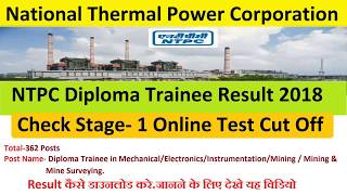 NTPC Diploma Trainee Result 2018 Check Stage- 1 Online Test Cut Off