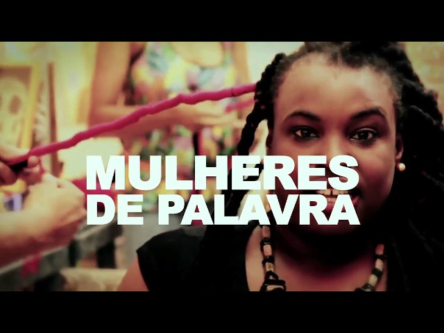 Mulheres de Palavra - Um Retrato das Mulheres do Rap de São Paulo Episódio 3
