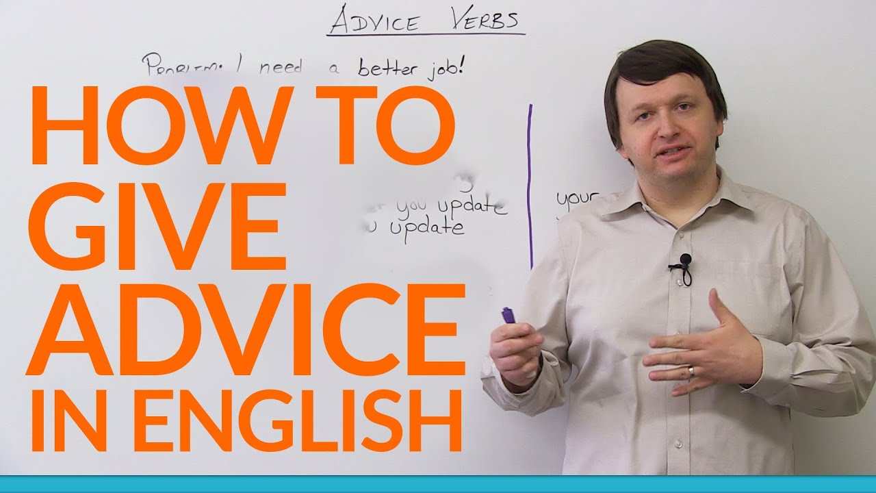 How to Give Advice in English - recommend, suggest, advise, encourage...