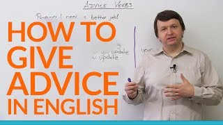 How to Give Advice in English - recommend, suggest, advise, encourage... thumbnail