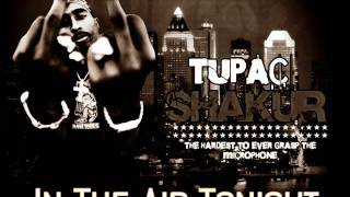 2Pac - In The Air Tonight