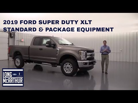 2019 FORD SUPER DUTY XLT STANDARD AND OPTIONAL PACKAGES