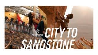 Arc'teryx Presents: City To Sandstone