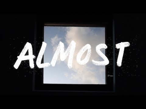 Sarah Close - Almost (Lyric Video)