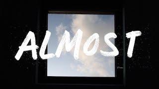 Sarah Close - Almost (Lyric Video)