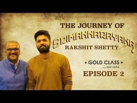 The Journey Of Srimannarayana - Rakshit Shetty Special   Episode 2   Gold Class With Mayuraa