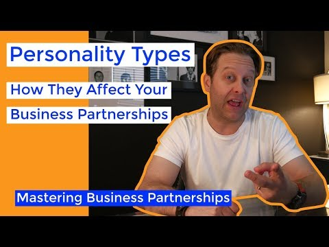 Personality Types: Strengthen Your Business by Knowing Yours | Business Partnership Mastery