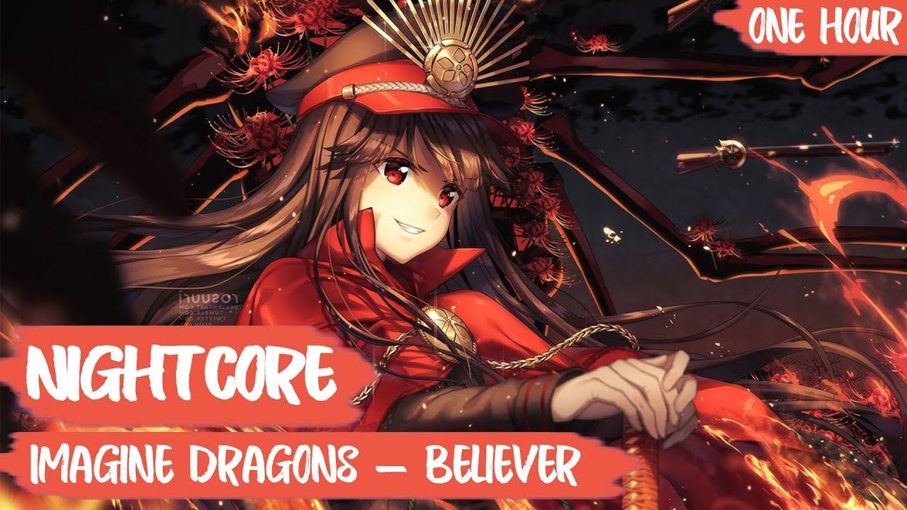 「Nightcore」→ Believer (Female Version + Lyrics) [1 HOUR]