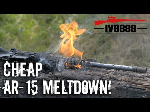 Cheap AR-15 Meltdown!