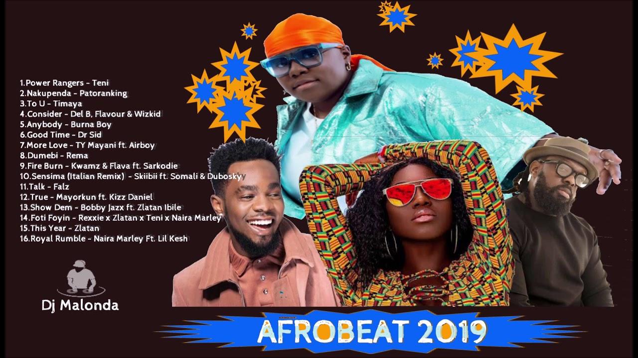 Latest Naija Afrobeat  Chill & Club mix (june 2019) by Dj Malonda Ft Teni | Patoranking | Burna