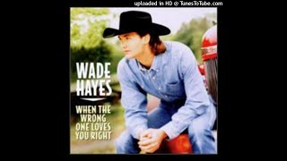 Wade Hayes - The Day That She Left Tulsa (In A Chevy)