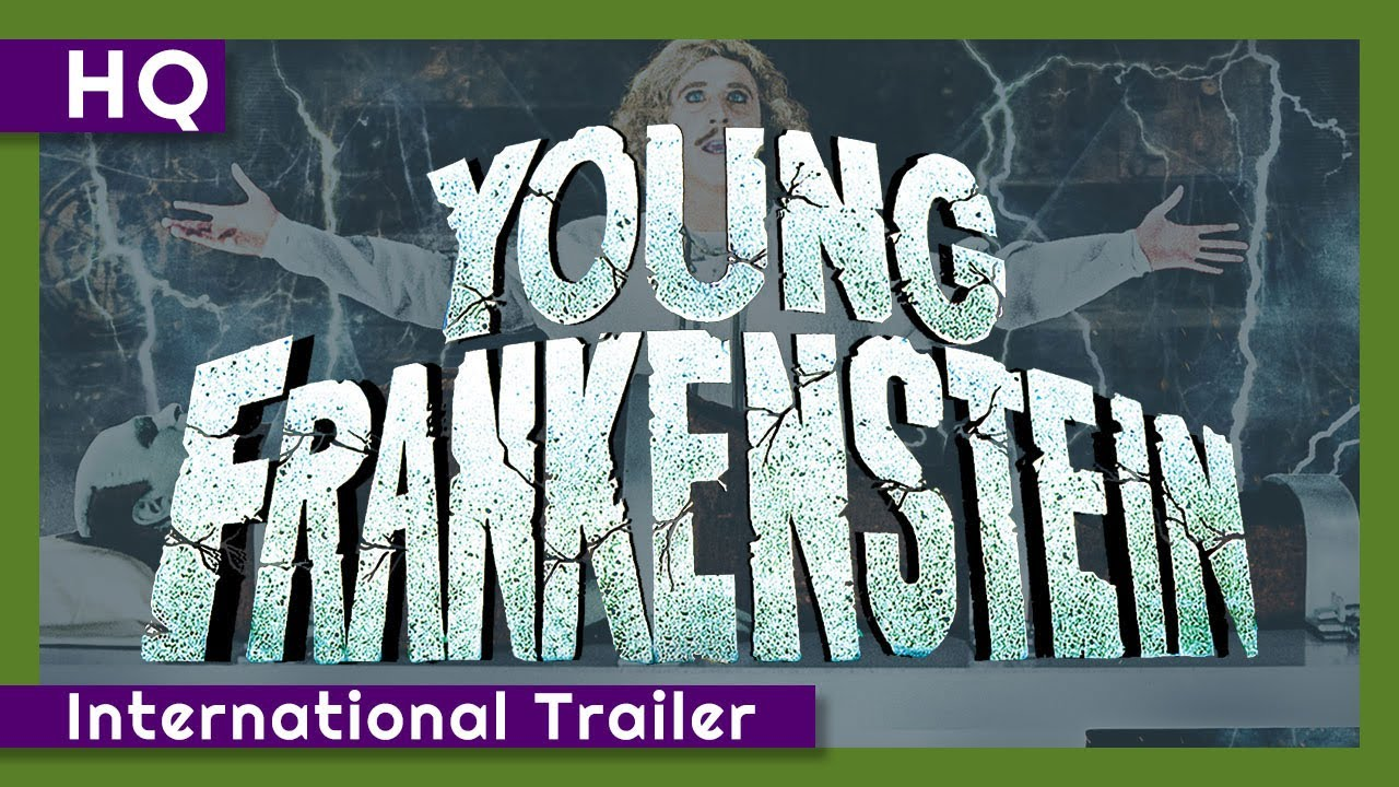 Young Frankenstein (1974) International Trailer