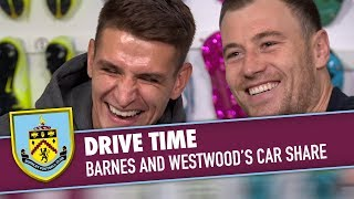 DRIVE TIME | Barnes & Westwood's Car Share!