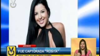 "Autoridades de Carabobo logran captura de la modelo ""Rosita"" en Valencia"