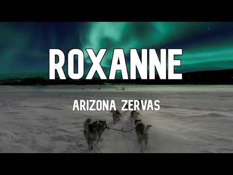 arizona-zervas---roxanne-(clean---lyrics)