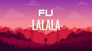 FuLA - Fu LA LA LA