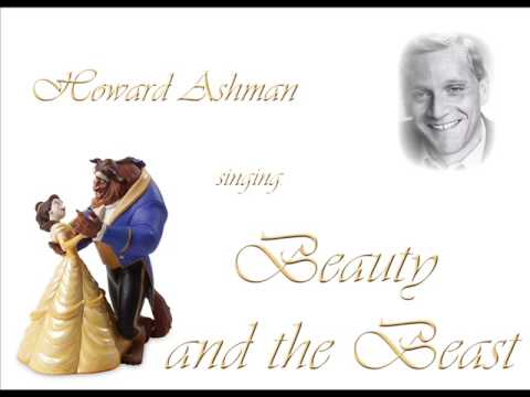Howard Ashman singing Beauty and the Beast