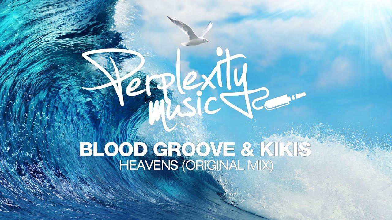Download Blood Groove & Kikis - Heavens (Original Mix) [PMW020]