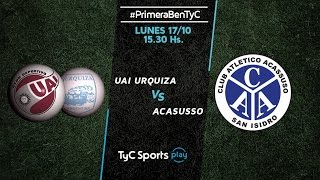CD UAI Urquiza vs Acassuso full match
