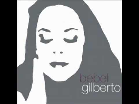 Bebel Gilberto ~ Samba Da Bencao
