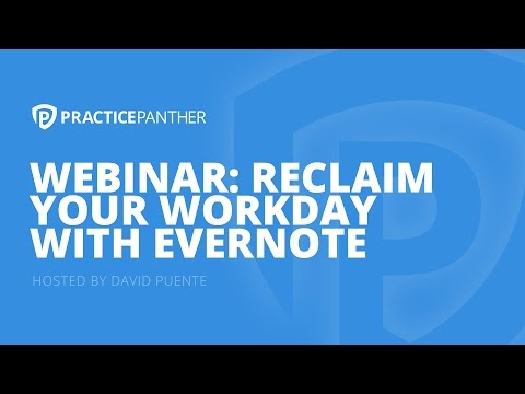 (Webinar) Reclaim your Workday with Evernote by Heidi Alexander