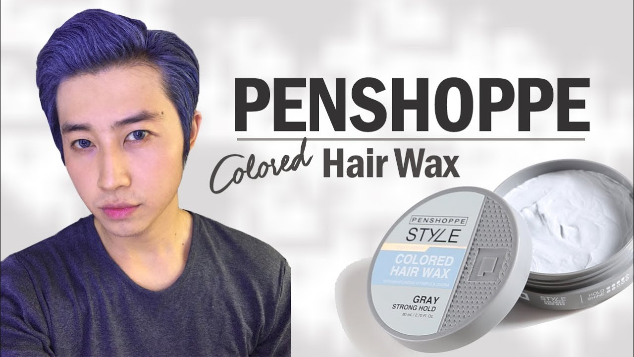 Penshoppe Colored Hair Wax Gray Review Tagalog Youtube