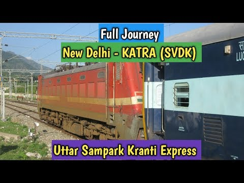 # Indian Railways:- Full Journey Compilation  Delhi to Katra (SVDK)