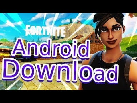 Fortnite Android - Season 4 How To Download Fortnite On Android 🔥 (UPDATE VERSION)