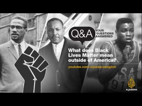 What does Black Lives Matter mean outside of America?  | Q&A